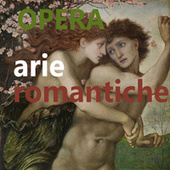 Opera : Arie romantiche di Various Artists