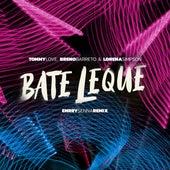 Bate Leque de DJ Tommy Love, Breno Barreto, Lorena Simpson