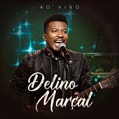 Delino Marçal (Ao Vivo) de Delino Marçal