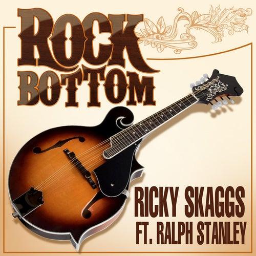 Rock Bottom by Ricky Skaggs