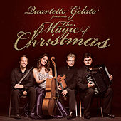 The Magic Of Christmas by Quartetto Gelato