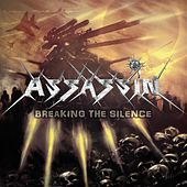 Breaking The Silence by Assassin (Rap)