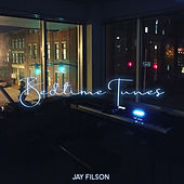 Bedtime Tunes by Jay Filson