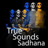 Sadhana von TrueSounds