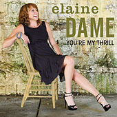 You're My Thrill by Elaine Dame