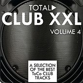 Total Club XXL, Vol. 4 di Various Artists