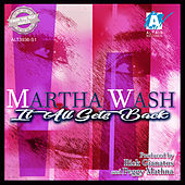 It All Gets Back von Martha Wash