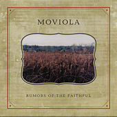 Rumors of the Faithful by Moviola