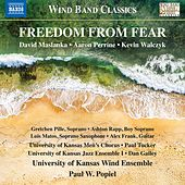 Freedom from Fear by University of Kansas Wind Ensemble