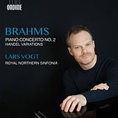 Brahms: Piano Concerto No. 2 & Handel Variations de Lars Vogt