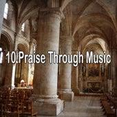 10 Praise Through Music by Christian Hymns