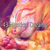 43 Mystical Dreams von Rockabye Lullaby