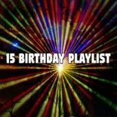 15 Birthday Playlist by Happy Birthday