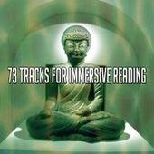 73 Tracks for Immersive Reading von Yoga