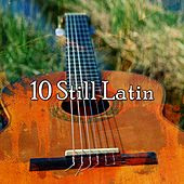 10 Still Latin by Guitar Instrumentals