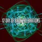12 Day of Birth Celebrations by Happy Birthday