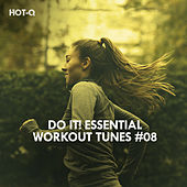 Do It! Essential Workout Tunes, Vol. 08 by Hot Q