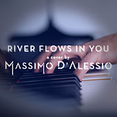 River Flows in You (Piano Version) von Massimo D'Alessio