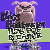 The Dogs BollXXks Hot Pop & Dance Megamix Vol. 4 by DJ Dee Bee
