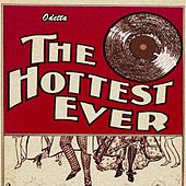 The Hottest Ever by Odetta