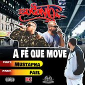 A Fé Que Move by Rapper 20conto