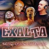 Hotel Quase Particular von Exalta