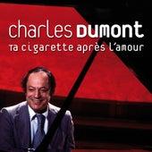 Ta cigarette après l'amour by Various Artists