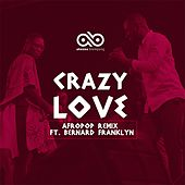 Crazy Love (Remix) by Akesse Brempong