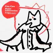 Malas Influencias (Remixes y Reversiones) by Can Can