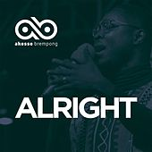 Alright by Akesse Brempong