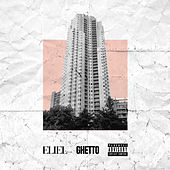 Ghetto by Eliel