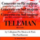 Teleman's Works: Concertos en ré majeur et en sol majeur de Paul Kuentz