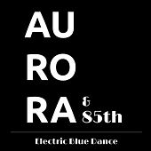 Electric Blue Dance by Aurora