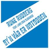 By´n vår er Notodden de Rune Rudberg