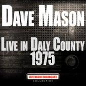Live In Daly County 1975 (Live) von Dave Mason