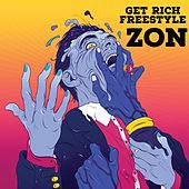 Get Rich Freestyle by Zon