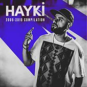 2005 - 2015 Compilation by Hayki