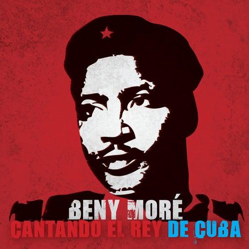 Beny Moré - Cantando El Rey de Cuba by Gisselle