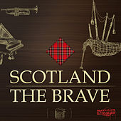 Scotland The Brave by Various Artists