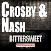 Bittersweet (Live) de Crosby & Nash