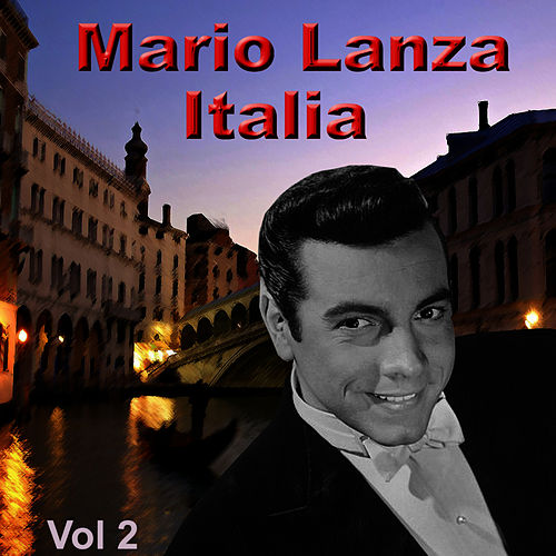 Italia, Vol. 2 by Mario Lanza