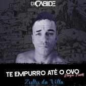Te Empurro Até o Ovo (Brega Funk Mix) de DJ Cabide