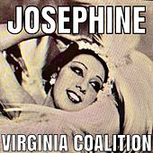 Josephine by Virginia Coalition
