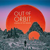 Wisdom of the Crowds de Out Of Orbit