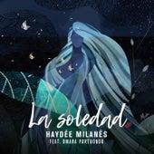 La Soledad de Haydée Milanés