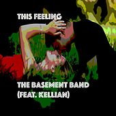 This Feeling (feat. Kellian) by Basement Band
