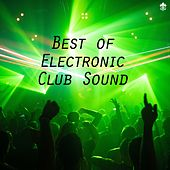 Best of Electronic Club Sound by Various Artists