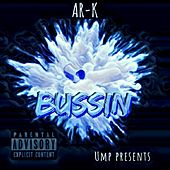 Bussin' by Ark
