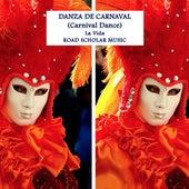 Danza De Carnaval (The Carnival Dance) de Vida