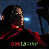 Baby Is a Vamp by Lux Lyall